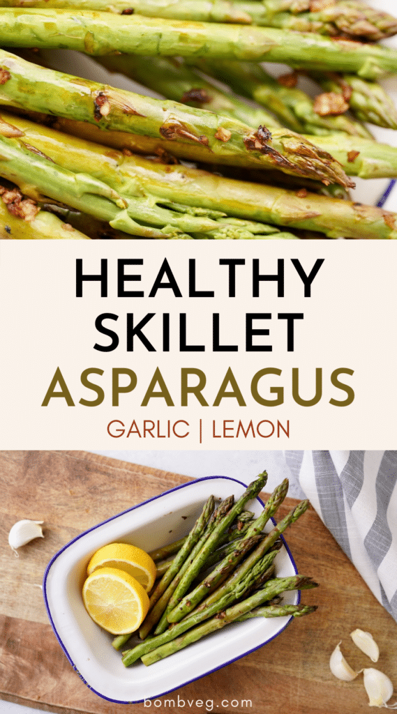 two images of the cooked garlic and lemon asparagus. The top shows the spears in detail and the bottom shows the cooked asparagus in a serving dish with lemon wedges and garlic cloves around it. The text reads 'healthy skillet asparagus, garlic, lemon'