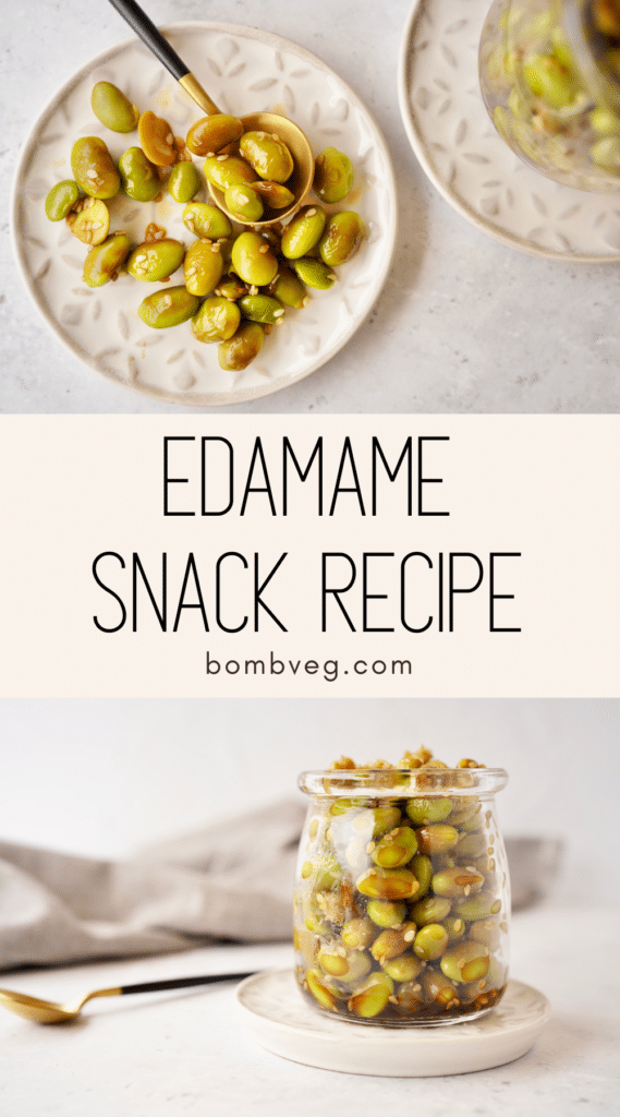 two images of the snack, the top is the beans from above, and the bottom is the beans in a jar. Text in the centre reads 'edamame snack recipe'